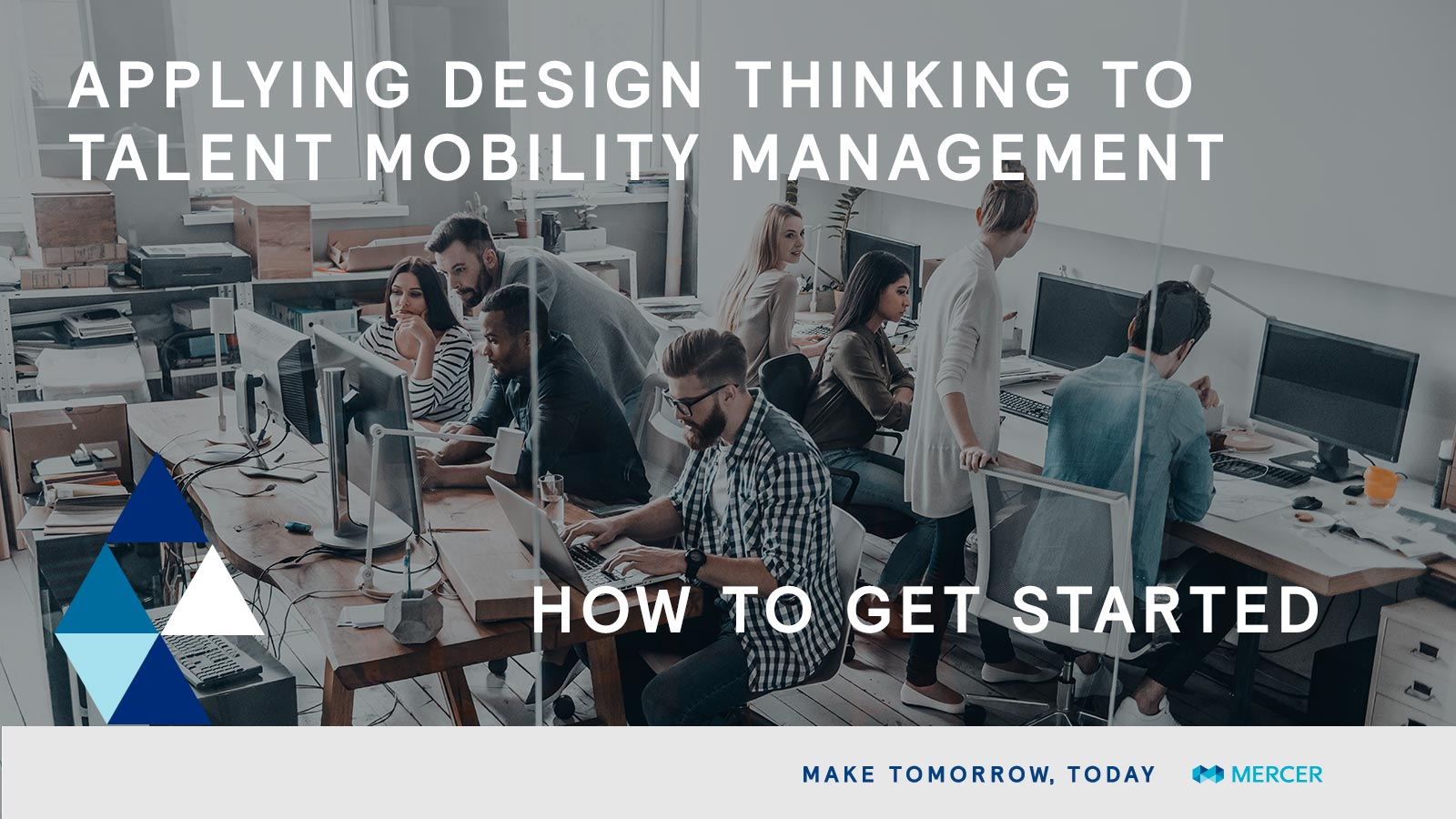 Applying Design Thinking to Talent Mobility Management: How to Get Started